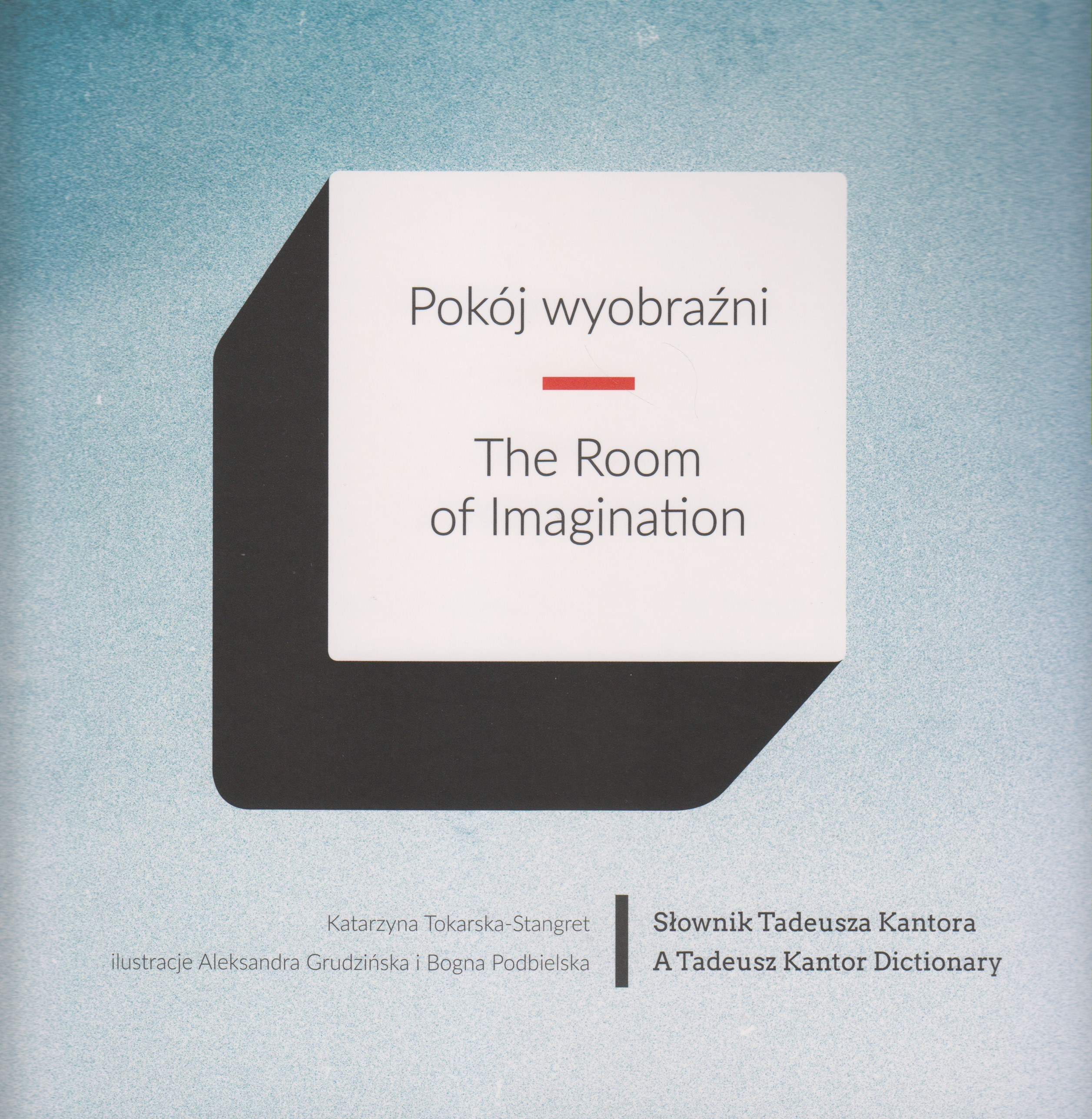 POKÓJ WYOBRAŹNI / THE ROOM OF IMAGINATION